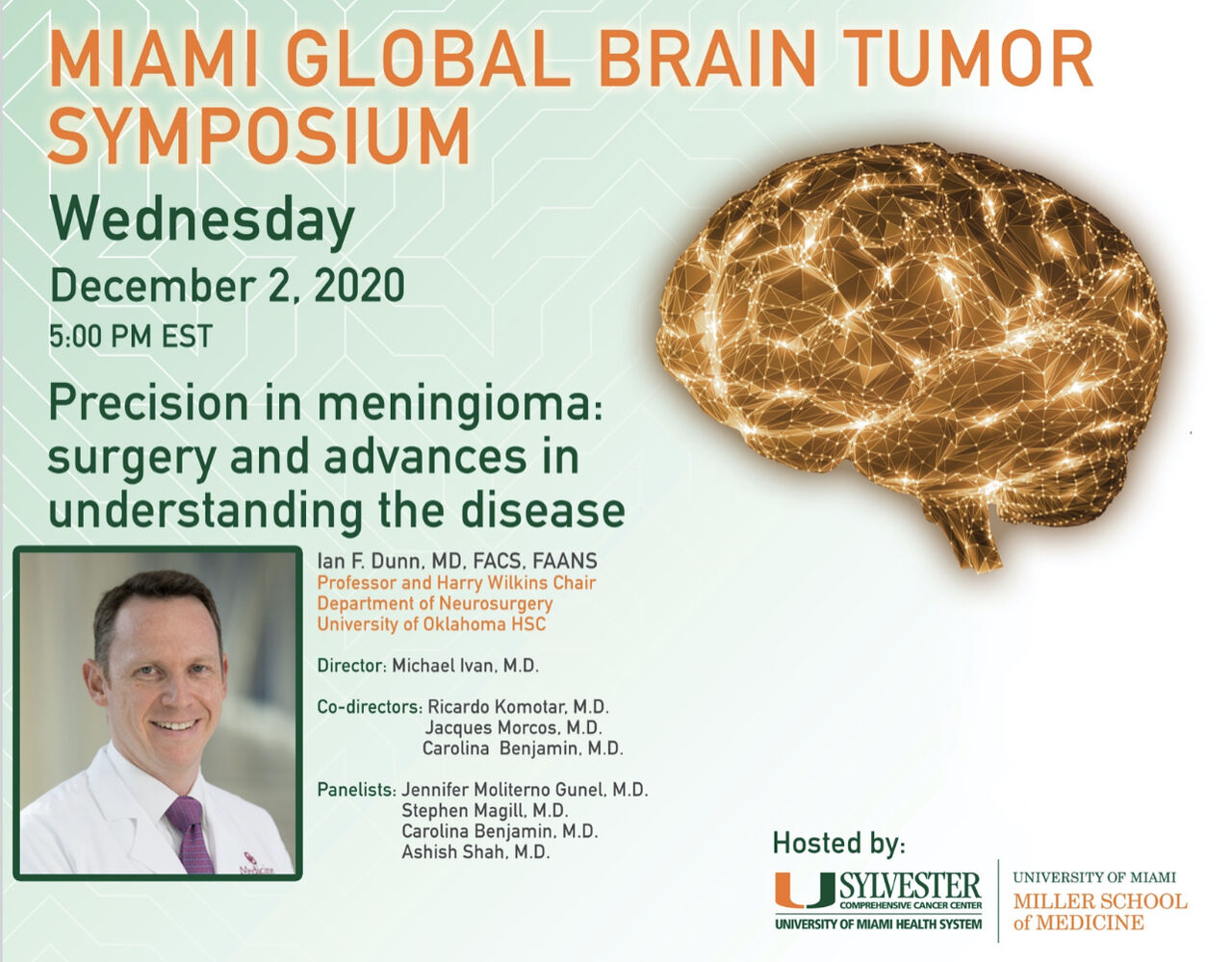 "Wednesday, 5 PM EST, University of Miami Neurosurgery, presents, ""Precision in Meningioma Surgery……"" with Dr. Ian Dunn"