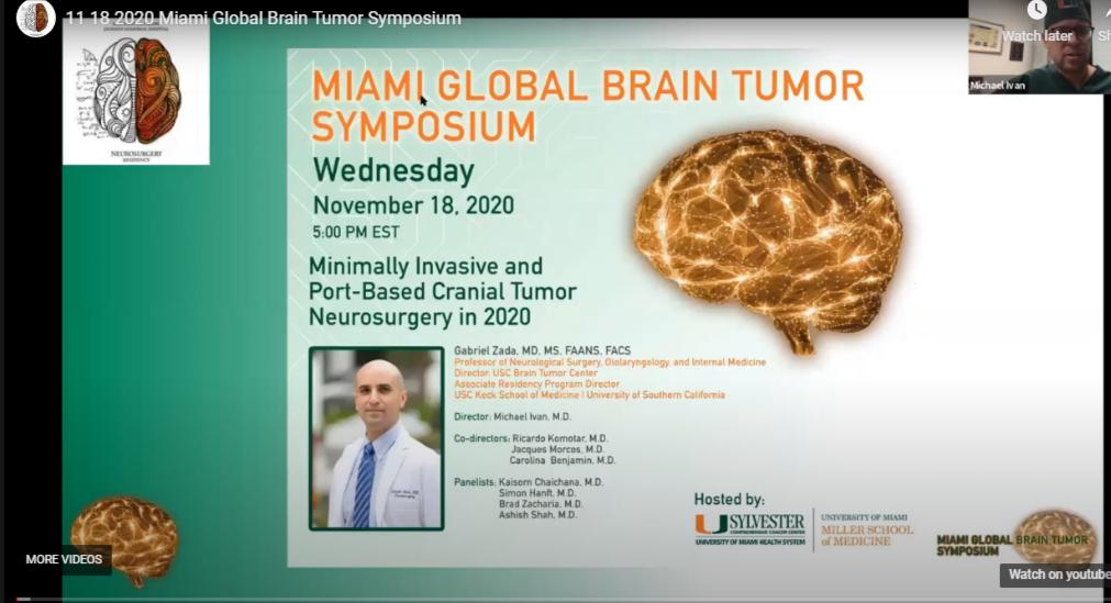 "Wed, Nov 18, 2020, from UM's Miami Global Brain Tumor Symposium: ""Minimally Invasive and Port-based Cranial Tumor Neurosurgery in 2020"