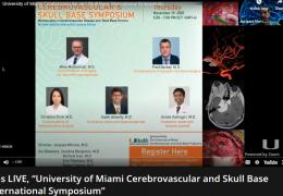 "Was LIVE, ""University of Miami Cerebrovascular and Skull Base International Symposium"""