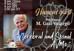 In a few minutes…….Juha's Grand China Grand Rounds feature Gazi Yasargil MD, Neurosurgery Legend