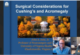 "8 pm EST, Broadcast from the Neurological Atlas – ""Surgical Management of Cushing's Disease and Acromegaly"", by John Jane, produced by Neurosurgical Atlas"