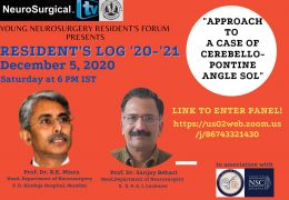 """Saturday, 6 pm IST, Young Neurosurgeons Residents Forum, presents, """"Residents Log: #2"""""""