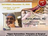 (POSTPONED to Saturday, December 26th, 5 pm Rome Time for Marco Meloni MD, Italian Neurosurgeon, his webcast in series of PERIPHERAL NERVE INJURY
