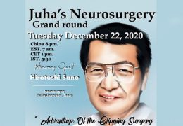 "Recorded, Dec 22, Juha's China Neurosurgery Grand Rounds, with Japanese Neurosurgeon, Hirotoshi Sano, with ""Advantages of Clipping Surgery for Aneurysms"""