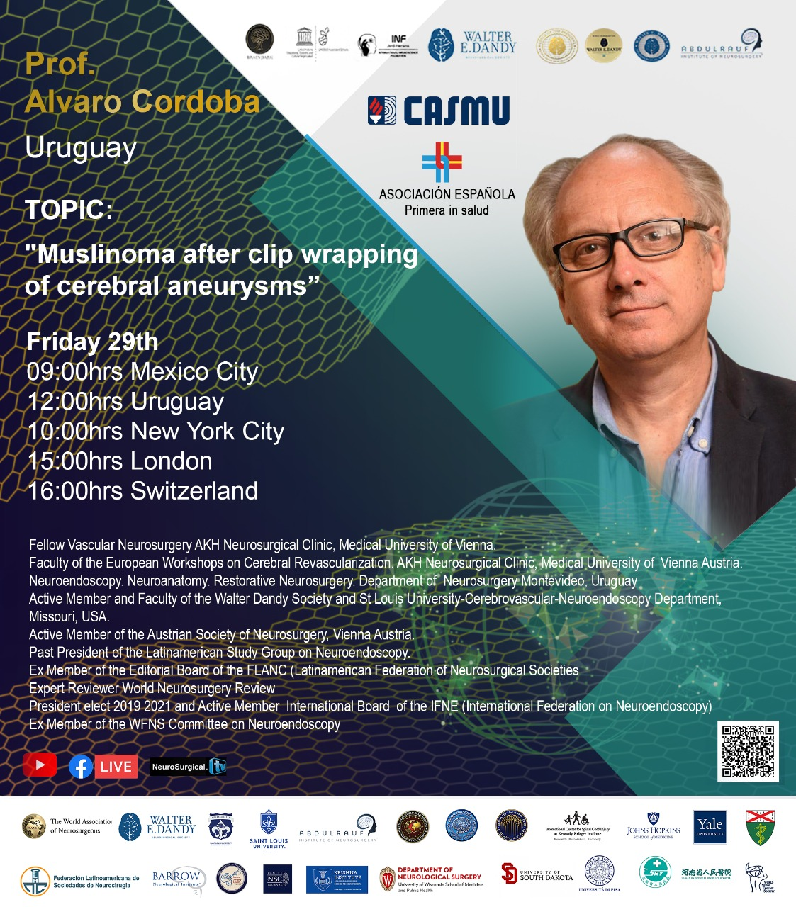 """NOW LIVE LIVE…………….UNESCO/Walter Dandy Collaboration continues in Mexico, with Alvaro Cordoba MD, Argentina Neurosurgeon, Presenting """"Muslinoma after Clip Wrapping of Cerebral Aneuryms"""""""