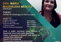 "LIVE, now recorded…..""COVID-19: Challenges in Neurosurgery"", with Maria Magdalena Mendez, Uruguay Neurosurgeron Presents"