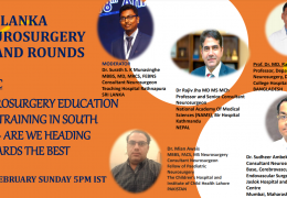 in LESS than ONE HOUR……………………Sri Lanka Neurosurgery Grand Rounds on Sunday, Feb 14th, at 5 pm IST