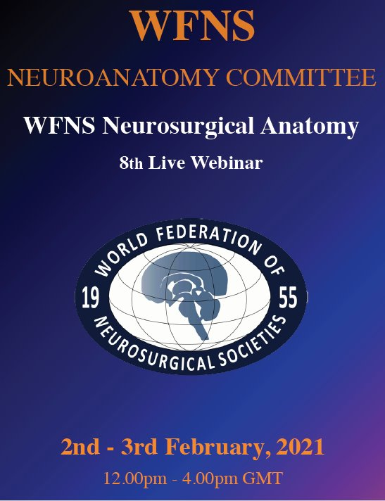 NOW LIVE LIVE LIVE, DAY #2, WFNS Neuroanatomy Webinar #8