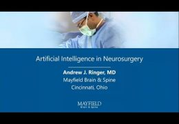 Andrew Ringer MD, Ohio Neurovascular Surgeon lectures on Neurosurgery and Artificial Intelligence