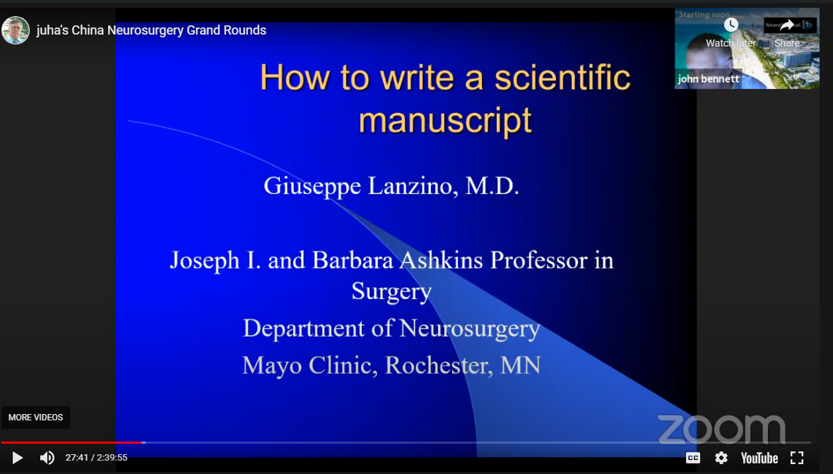 "NOW LIVE LIVE  Juha's Neurosurgery Grand Rounds, with Guiseppe Lanzino MD, Mayo Neurosurgeon presenting, ""Writing Medical  Papers""…."