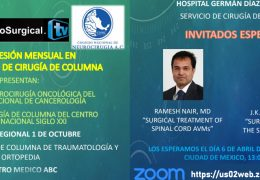 LIVE…in a few minutes, Two Spine Presentations from Mexico City, directed by Victor Hugo Perez Perez MD