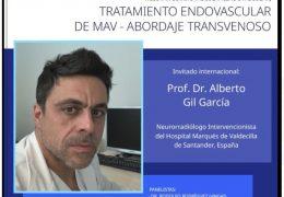 """en Menos que una Hora……Martes, 2 pm tiempo Peru, 3 pm EST: """"Tratamiento Endovascular de MAV – Abordaje Transvenoso"""" presentando, Prof. Dr. Alberto Gil García"""