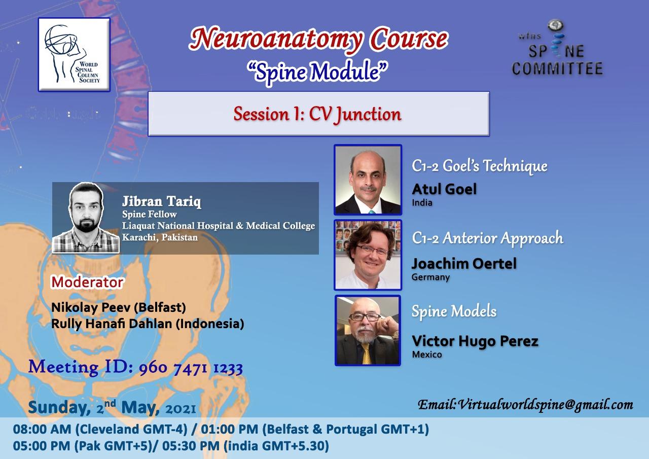 """(was LIVE)…………..5 pm Pakistan time, 8 am EST, Neuroanatomy Course, """"Spine Modules"""": Session 1: CV Junction"""