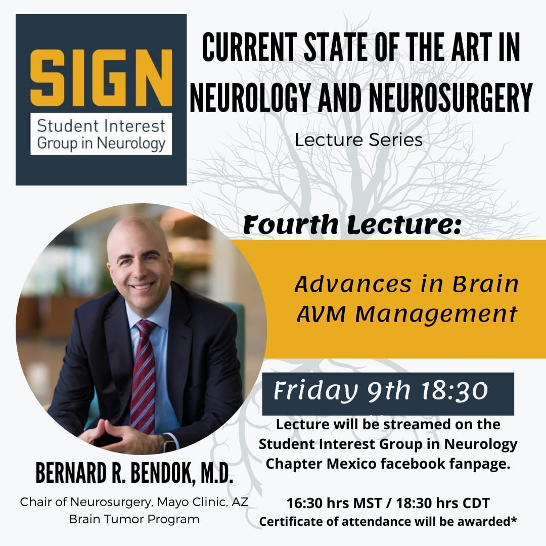 "Friday, At 7:30 EST, 'Advances in Brain AVM Management"", with Bernardo Bendok MD, of Arizona/Mayo Clinic"