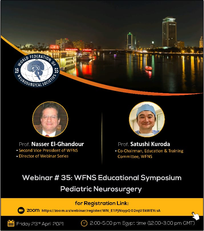 "April 23, Friday, 2 to 5 pm ""WFNS Educational Symposium about Pediatric Neurosurgery"" LIVE"