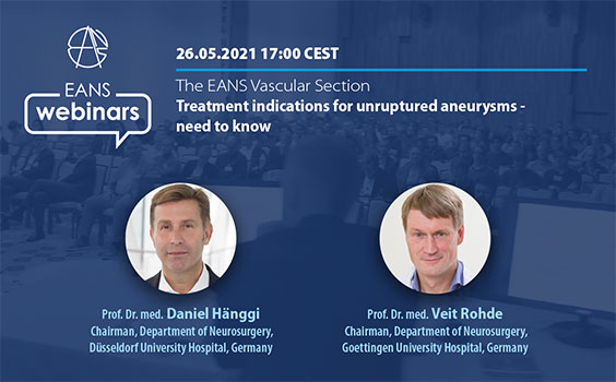 """NOW LIVE LIVE LIVE…………………….EAS Webinar, """"Treatment Indication for Unruptured Aneurysms: Need to Know"""", by Prof. Dr. Daniel Hanggi"""