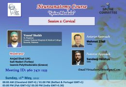 "Sunday, May 16, from Pakistan, Neuroanatomy Course, ""Spine Module"": Session 2: Cervical"