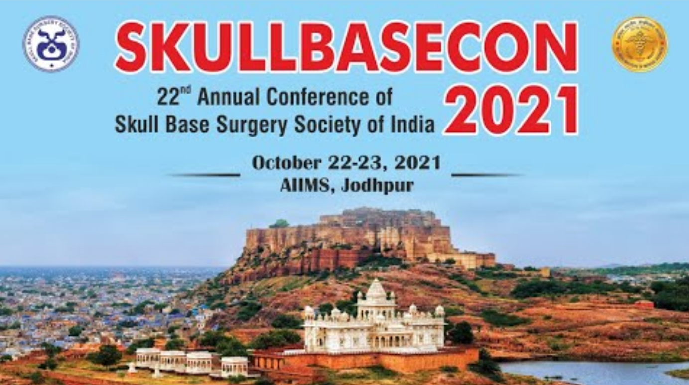 RECORDED LIVE OCTOBER 22. 2021 LIVE, SKULLBASE.COM broadcasting from the 22nd Annual Conference of Skull base Surgery from Jodpur, India LIVE